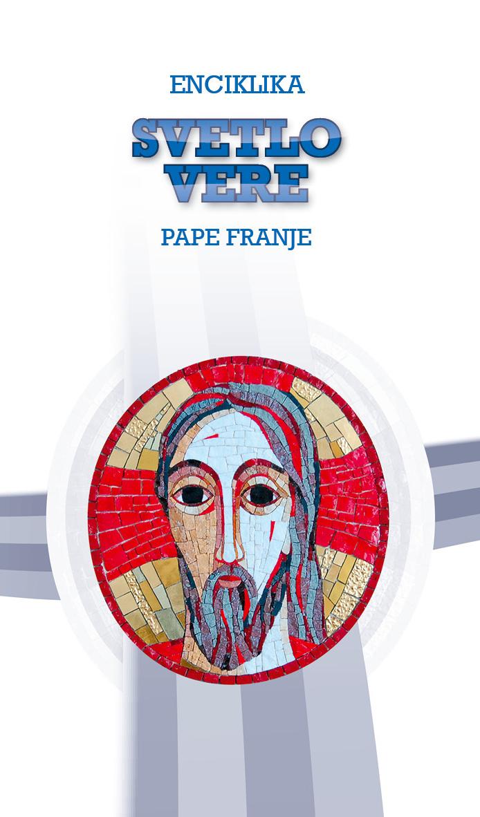 enciklika svetlo vere pape franje